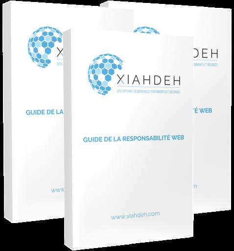 XIAHDEH - Guides responsabilité, performance et sécurité web
